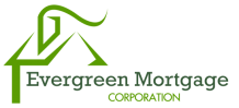 Evergreen Mortgage Corporation™